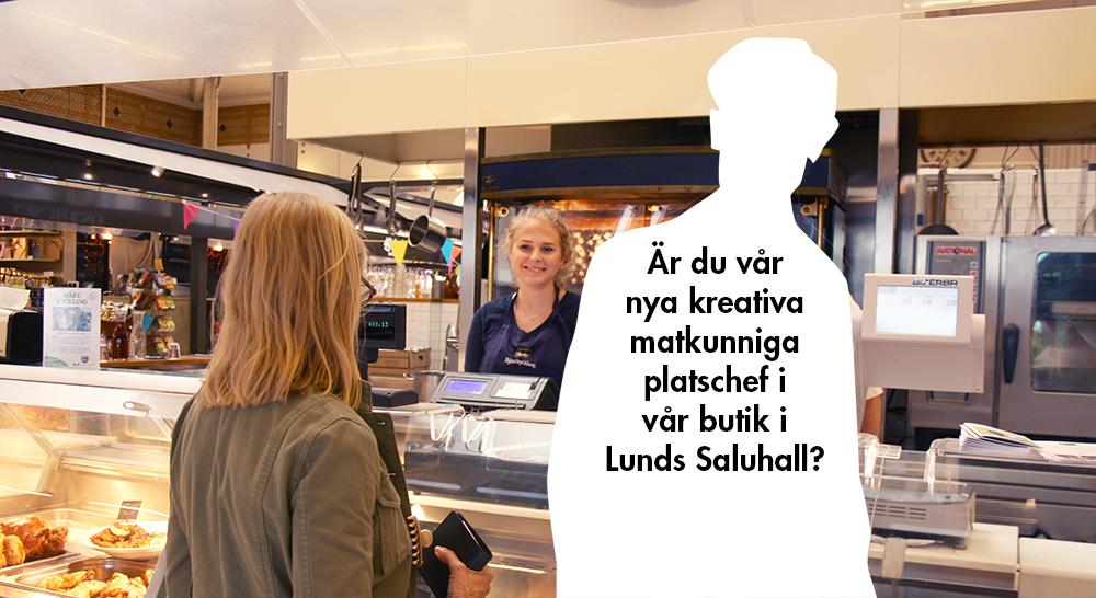 Kreativ matkunnig platschef sökes till vår butik i Lunds saluhall
